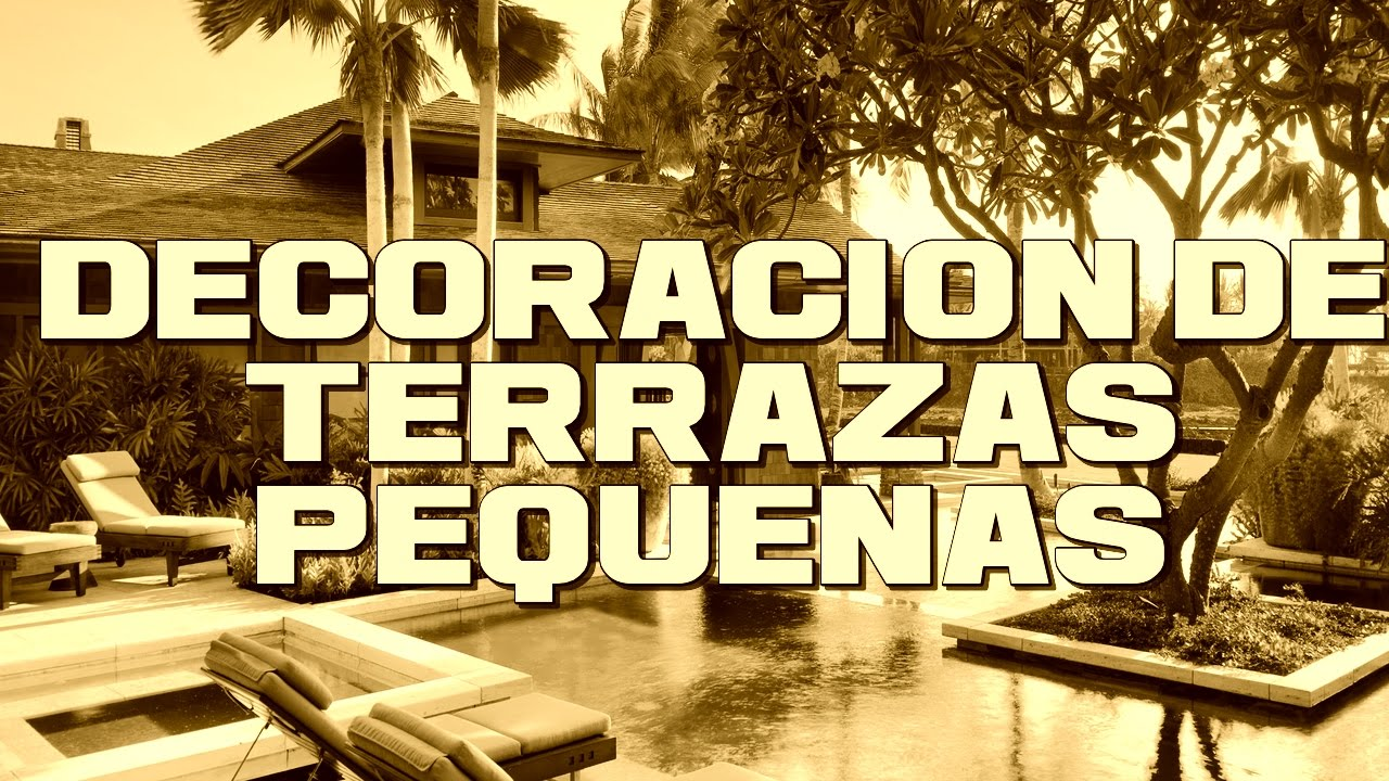 Decoracion de terrazas peque as modernas youtube for Ideas terrazas economicas