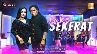 Lala Widy Ft Sodiq New Monata - Luka Sekerat Rasa (Official Live Musik)
