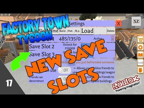 Factory Town Tycoon New Save Slots 17 Roblox Youtube
