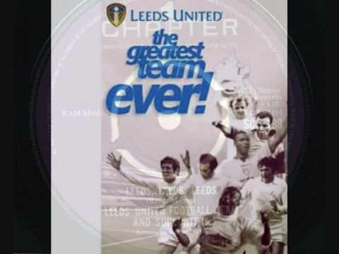 LEEDS UNITED FOOTBALL TEAM 1972 - 'Leeds United' + 'Leeds Leeds Leeds' - 45rpm