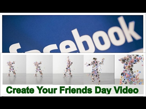 How to Create , Edit and Download Facebook Friends Day Video 2018 from YouTube · Duration:  2 minutes 28 seconds