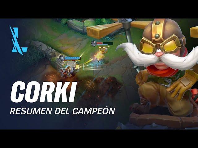 Resumen del campeón: Corki | Experiencia de juego - League of Legends: Wild Rift