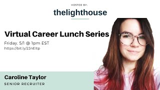thelighthouse x Caroline Taylor, Senior Recruiter