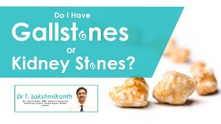 Hi9 | Gallstone vs  Kidney Stone By Dr.T. Lakshmi kanth ,Surgi…