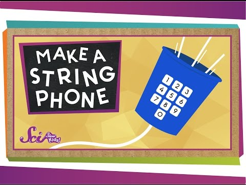 The Science of the String Phone! - #sciencegoals