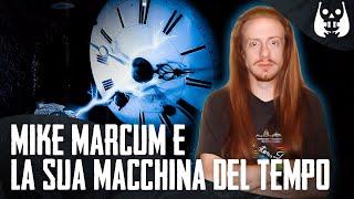 L'incredibile storia di Mike Marcum e la sua macchina del tempo