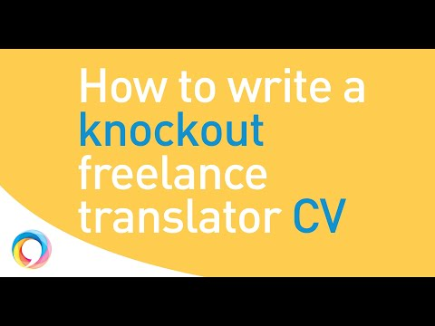 Making your freelance translator CV zing: the easy step-by-step guide