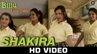Shakira - Billu Gamer | Amitabh Narayan & Keka Ghoshal | Girija, Shreya, Ajay & Ameya