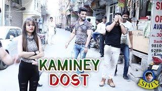 Kaminey Dost   Raj Mahajan   O Shit   कमीने दोस्तों को समर्पित मजेदार विडियो