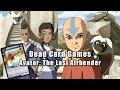 Dead Card Games - Avatar: the Last Airbender