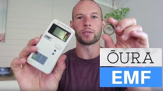 Oura Ring - EMF Radiation Levels Tested! Is It Safe To Wear?