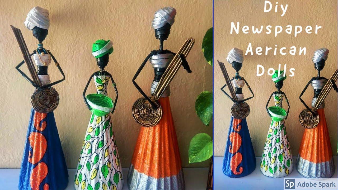 DIY AFRICAN DOLLS| diy newspaper craft| Room Decoration ideas |parul pawar