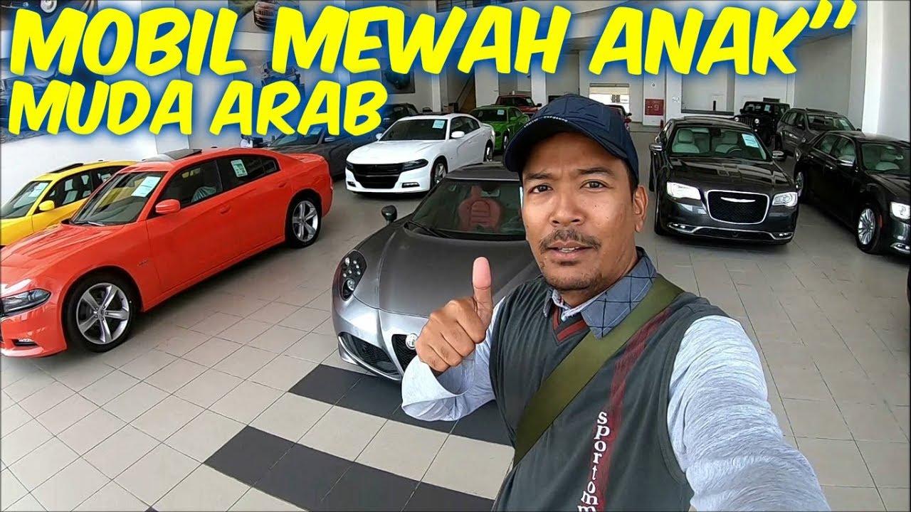 Review Mobil Mewah Tunggangan Anak Muda Arab Youtube
