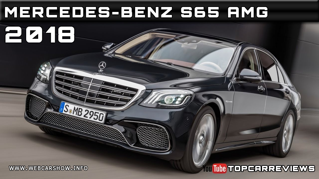2018 mercedes benz s65 amg review rendered price specs release date youtube. Black Bedroom Furniture Sets. Home Design Ideas