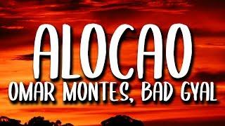 Download Lagu Omar Montes, Bad Gyal - Alocao (Letra) Terbaru