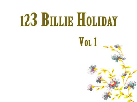 Billie Holiday - I Only Have Eyes For You