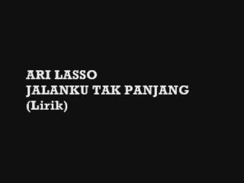 Ari Lasso Jalan Ku Tak Panjang