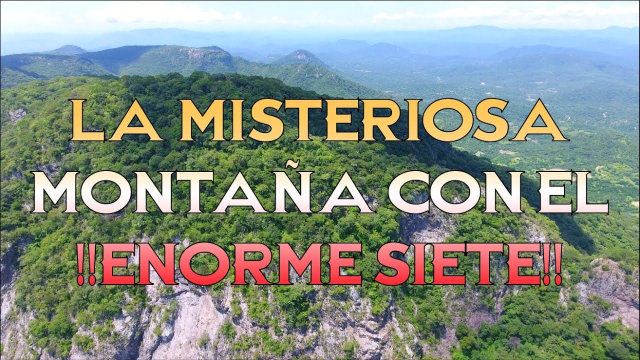 La Misteriosa montaña con el !! enorme Siete !!