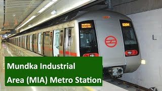 Mundka Industrial Area (MIA) Metro Station - Parking, Exit gates, ATM, Platform, First & Last metro