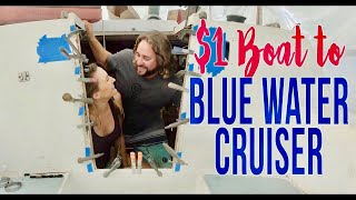 The $1 Boat Becomes a Blue Water Cruiser (This is how) S8E05