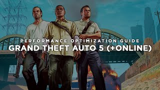 Grand Theft Auto 5 (+Online) - How to Reduce Lag and Boost & Improve Performance