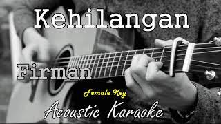 Firman - Kehilangan (Karaoke Acoustic) meisita lomania Version