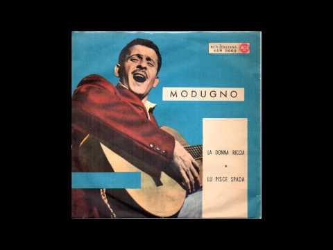 La Donna Riccia (versione originale 1956) Domenico Modugno