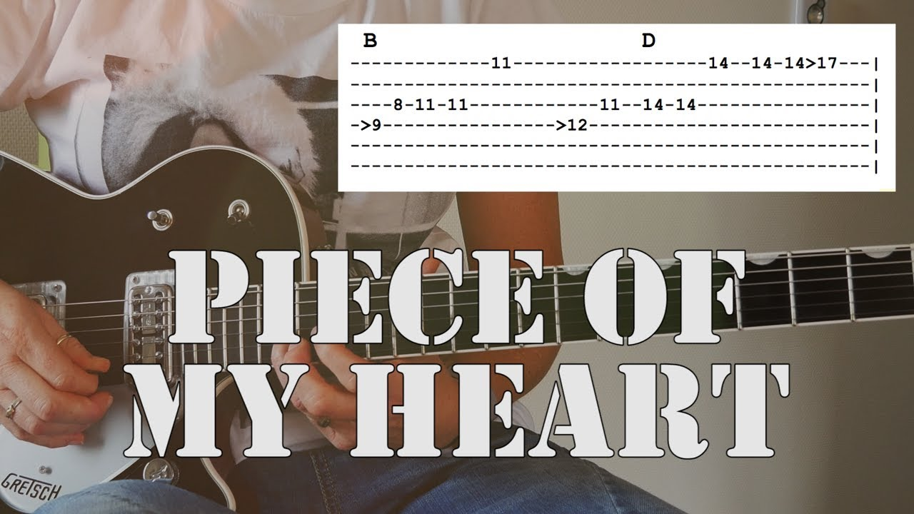 Piece Of My Heart Guitar Tutorial Tab Chords Included Youtube