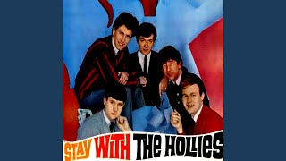 Provided to YouTube by Believe SAS Stay · The Hollies Stay With the...