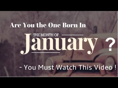 10 Most Interesting Facts About People Born in January - Must Watch it - Are You In Born Jan ?