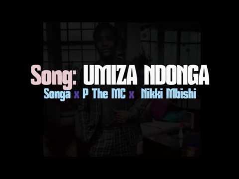 Songa - Umiza Ndonga feat Nikki Mbishi & P the mc