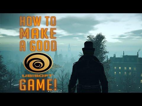 How to make A GOOD UBISOFT GAME!