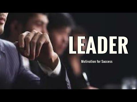 Leader | Motivational Video
