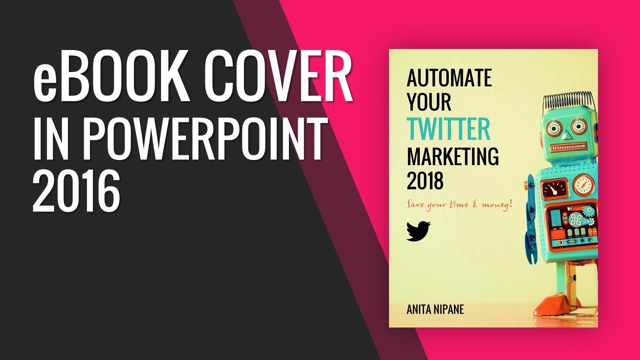 How To Create Ebook Cover In Powerpoint 2016