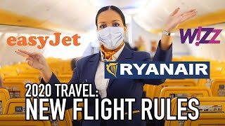 NEW FLIGHT RULES ANNOUNCED: Ryanair, Wizz Air & easyJet | Travel in 2020