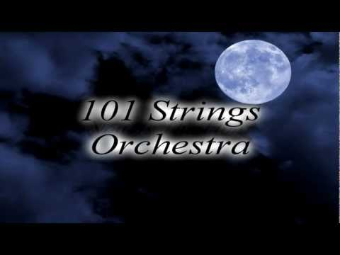 101 Strings Orchestra - Now Is The Hour (Maori Farewell Song)