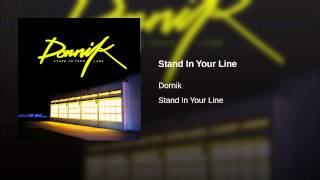 Stand In Your Line