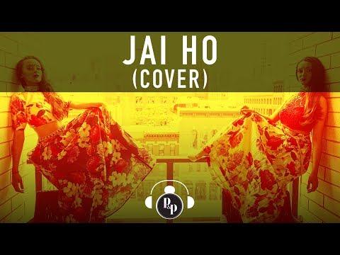 Jai Ho Remix  Klasikhz  AR Rahman  P & P  Alyson Stoner  Ria Kaur  Saheer  CRXSH