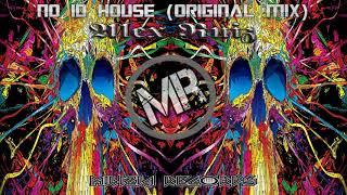 Alex Ruiz - No ID House (Original Mix)