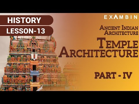Ancient Indian Architecture - Part IV Tempe Architecture