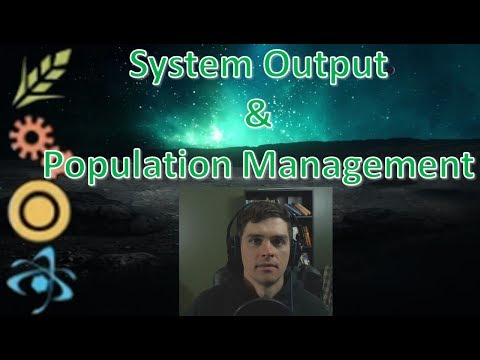 System Output (FIDS) and Population Management - Endless Space 2 Tutorial