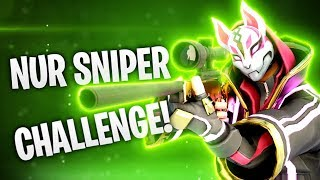 NUR SNIPER CHALLENGE! 💣 | Fortnite: Battle Royale