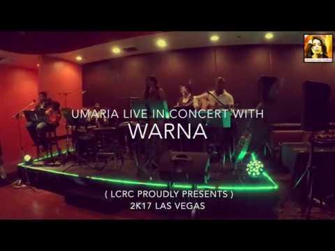 Umaria and Warna Live | Las Vegas 2017
