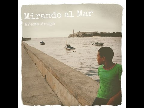 Making of -  Mirando al Mar by Arema Arega ( Lyrics on Caption)