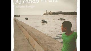 Making of -  Mirando al Mar by Arema Arega ( Lyrics on Caption)