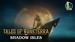 "Tales of Runeterra: Shadow Isles | ""None Escape"""