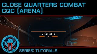 Tutorial: CQC - Close Quarters Combat (Arena)