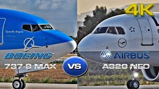 Airbus A320 Neo VS Boeing 737-8 MAX [4K]