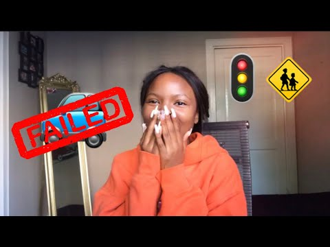 I FAILED MY DRIVING TEST | SOUTH AFRICAN YOUTUBER
