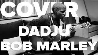 Dadju - Bob Marley Cover - Terry LTAM